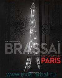 Brassai for the Love of Paris