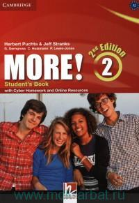 More! 2 : Student's Book : with Cyber Homework and Online Resources : A2