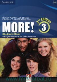 More! 3 : Student's Book : with Cyber Homework and Online Resources : A2-B1