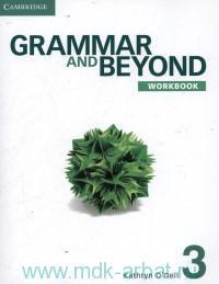 Grammar and Beyond 3 : Workbook
