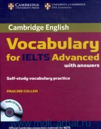 Cambridge English : Vocabulary for IELTS Advanced : with Answers : Self-study Vocabulary Practice : C1-C2