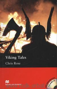 Viking Tales : Leven 3 Elementary : Retold by C. Rose