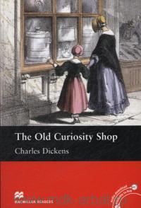 The Old Curiosity Shop : Level 5 intermediate : Retold by Helen Holwill