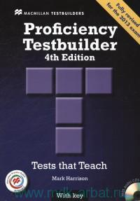 Proficiency Testbuilder : Tests that Teach with Key and Macmillan Practice Online