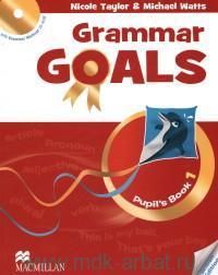 Grammar Goals : Pupil's Book 1