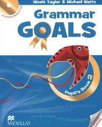 Grammar Goals : Pupil's Book 2