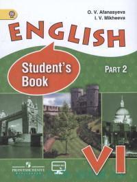Английский язык : 6-й класс : учебник для общеобразовательных организаций и школ с углубленным изучением английского языка. В 2 ч. Ч.2 = English VI : Student`s Book : Part 2 (ФГОС)