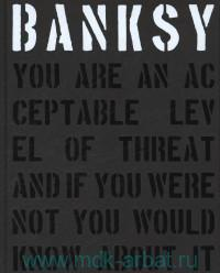 Banksy You Are an Acceptable Level of Threat