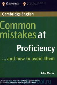 Cambridge English Common Mistakes at Proficiency ...and how to avoid them