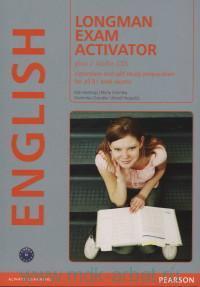 Longman Exam Activator : English : Classroom and Self-Study Preparation for All B1 Level Exams