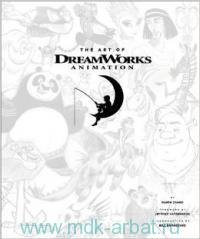 The Art of DreamWorks Animation : Celebrating 20 Years of Art