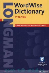 Longman WordWise Dictionary : for Pre-Intermediate - Intermediate Learners