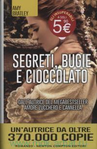 Segreti, Bugie e Cloccolato