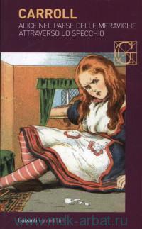 Alice Nel Paese Delle Meraviglie Attraverso lo Specchio
