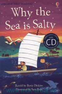 Why the Sea is Salty : Retold by R. Dickins