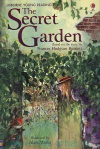 The Secret Garden : Adapted by M. Sebag-Montefiore