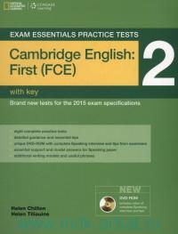 Exam Essentials Practice Tests : Cambridge English : First (FCE) 2 : With Key : Brand New Tests for the 2015 Exam Specifications