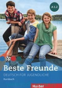 Beste Freunde : Kursbuch : A 1.2 : Deutsch fur Jugendliche