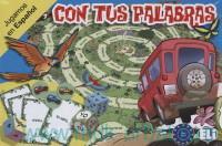 Con Tus Palabras : Jugamos en Espanol : Nivel A2-B1
