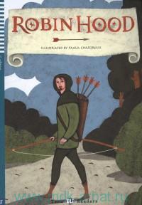 Robin Hood : Retold by S. Sardi : Stage 3 Intermediate (1000 headwords)