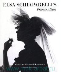 Elsa Schiaparelli's : Private Album