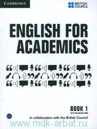 English for Academics. Book 1 : With free Online Audio