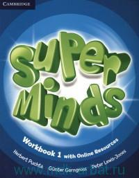 Super Minds 1 : Workbook with Online Resources