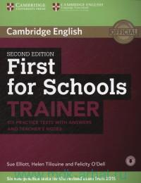Cambridge English First for Schools Trainer : Six Practice Tests with Answers and Teacher's Notes : Revised Exam From 2015