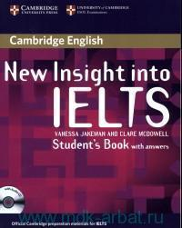 Cambridge English New Insight into IELTS : Student`s Book : with answers