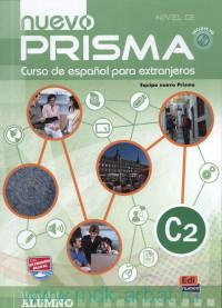 Nuevo Prisma : Nivel C2 : Libro del Alumno : Curso de espanol para extranjeros