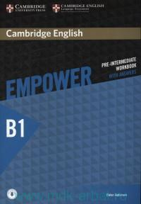 Cambridge English Empower : Pre-Intermediate. B1 : Workbook : With Answers : With Online Audio
