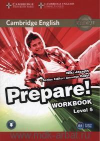 Cambridge English Prepare! : Level 5. B1 : Workbook : With Audio