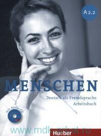 Menschen A 2.2 : Arbeitsbuch : Deutsch als Fremdsprache