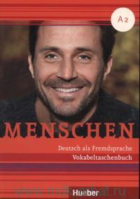 Menschen A2 : Vokabeltaschenbuch : Deutsh als Fremdsprache