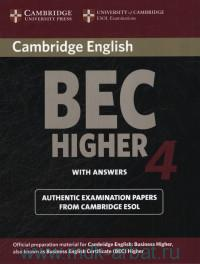 Cambridge English BEC Higher 4 : with Answers : Examination Paper from University of Cambridge ESOL Examinations : English for Speakers of Other Languages