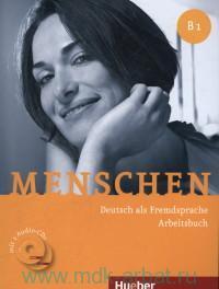 Menschen B1 : Deutsch als Fremdsprache : Arbeitsbuch