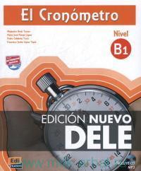 El Cronometro : Nivel B1 Manual de preparacion del DELE