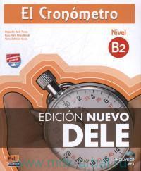 El Cronometro : Nivel B2 Manual de preparacion del DELE
