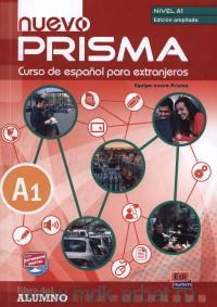 Nuevo Prisma : Nivel A1 : Libro del Alumno : Curso de espanol para extranjeros + Online Con Extension Digital
