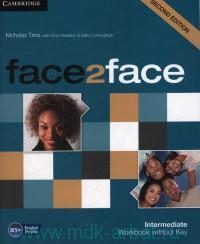 Face2Face : Intermediate : Workbook without Key B1+