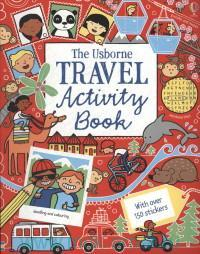 The Usborne Travel Activity Book : With Over 150 Stickers