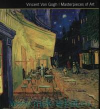 Vincent Van Gogh : Masterpieces of Art