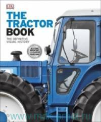 The Tractor Book : the Definitive Visual History