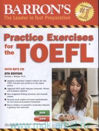 Practice Exercises for the TOEFL : Test of English as a Foreign Language