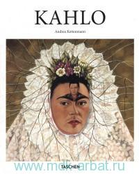 Frida Kahlo, 1907-1954 : Pain and Passion