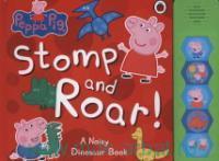 Stomp and Roar! A Noisy Dinosaur Book