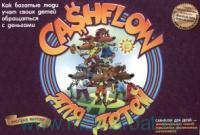 Cashflow для детей - увлекательный способ повышения финансового интеллекта : как богатые люди учат своих детей обращаться с деньгами
