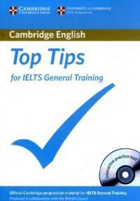 Cambridge English Top Tips for IELTS : General Training