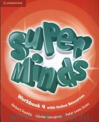 Super Minds 4 : Workbook with Online Resources