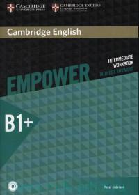 Cambridge English Empower : Intermediate Workbook : B1+ : Without Answers : With Online Audio